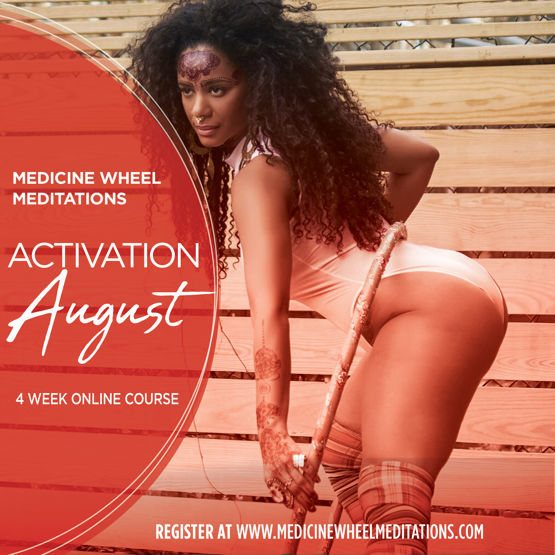 Medicine Wheel Meditations–Time for Activation August!